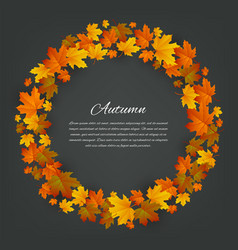 Autumnal round frame background with maple autumn vector