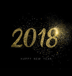 Happy new year 2018 gold glitter dust holiday card vector