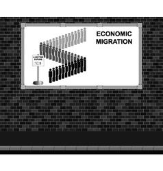 Economic migration advertising board vector