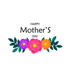 Mothers day greeting card with colorful paper cut vector