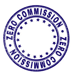 Scratched textured zero commission round stamp vector