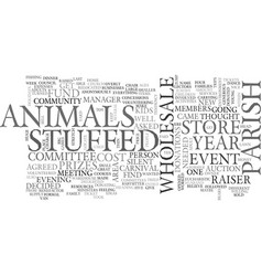 Wholesale stuffed animals text word cloud concept vector