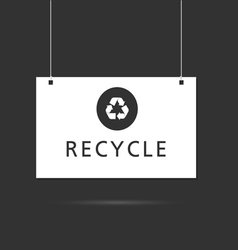 recycle signboard vector image vector image