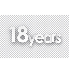 Eighteen years paper sign vector