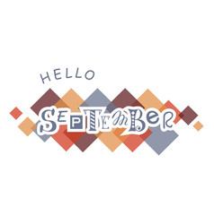 Hello september with colorful squares vector