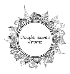 Round frame of black and white doodle leaves with vector