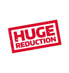 Huge reduction rubber stamp vector