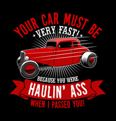 trendy fanatic car t shirt quote and slogan your vector image