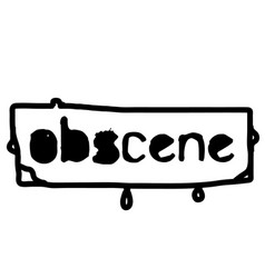 Obscene stamp on white isolated vector