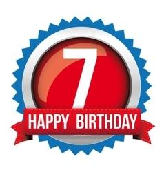 Seven years happy birthday badge ribbon vector image