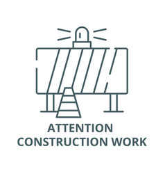 attention construction work line icon vector image