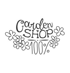 100 percent garden shop black and white promo sign vector image vector image