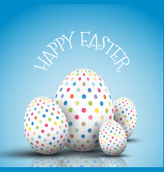 easter egg background with spotted eggs vector image vector image