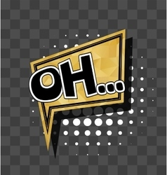 Lettering Oh Gold sparkle comic text vector image