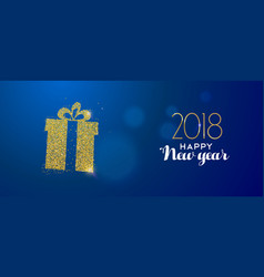 happy new year 2018 gold glitter holiday gift box vector image