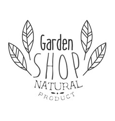 Natural product garden shop black and white promo vector