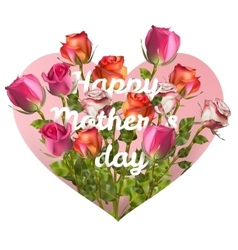 Mothers day card with roses EPS 10 vector