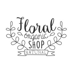 natural floral organic shop black and white promo vector image