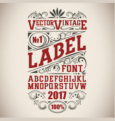 Vintage label font whiskey label style with vector