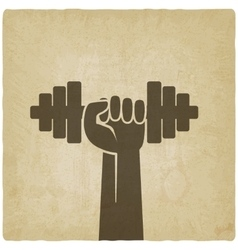Hand with dumbbell fitness symbol on old vector