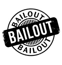 Bailout rubber stamp vector image