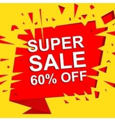 Big sale poster with SUPER SALE 60 PERCENT OFF vector