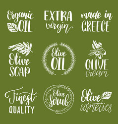 Hand lettering olive production signs vector