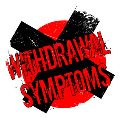 Withdrawal symptoms rubber stamp vector