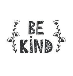 Be kind - cute hand drawn nursery poster vector