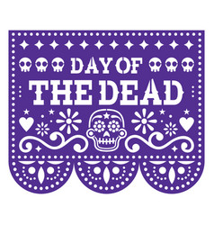 Day dead papel picado design with sugar vector
