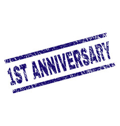 Scratched textured 1st anniversary stamp seal vector