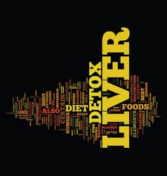 Liver detox text background word cloud concept vector
