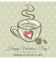 Romantic card with cup of hot drink and wishes tex vector