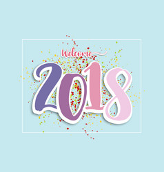 welcome 2018 abstract background vector image