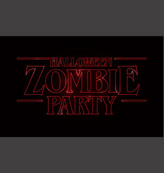 Zombie party text design halloween word with red vector