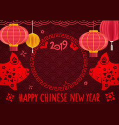 happy chinese new year 2019 chinese style frame vector image