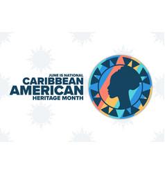 June is national caribbean american heritage month vector