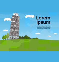 pisa tower landscape famous italy landmark view vector image