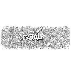 cartoon cute doodles goal word vector image