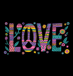 psychedelic hippie love lettering vector image