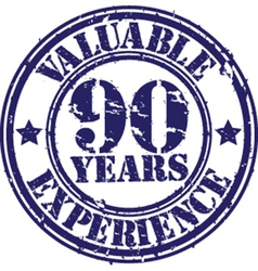 Valuable 90 years of experience rubber stamp vect vector image
