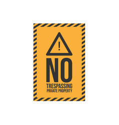 warning do not enter no trespassing private image vector image