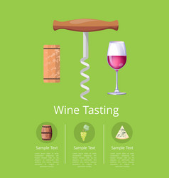 wine tasting promotional poster with corkscrew vector image