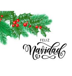 Feliz navidad spanish merry christmas hand drawn vector