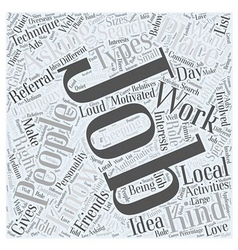 JH knowing the best job for you Word Cloud Concept vector image