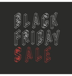 Black friday sale Isometric letters typoraphy for vector image