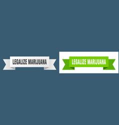 Legalize marijuana ribbon legalize marijuana vector