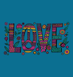 Psychedelic hippie love lettering vector
