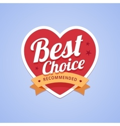 Best choice badge with heart shape and ribbon vector image vector image