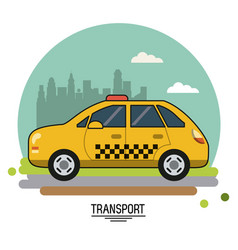 colorful poster of transport with taxi on vector image